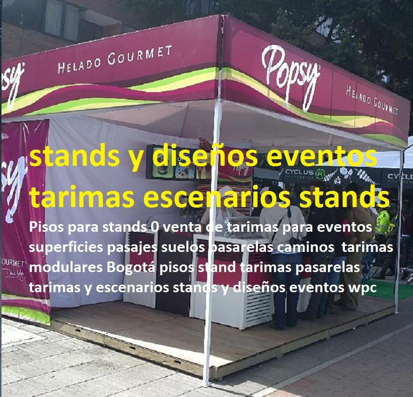 pisos para stands venta de tarimas para eventos superficies pasajes suelos pasarelas caminos tarimas modulares