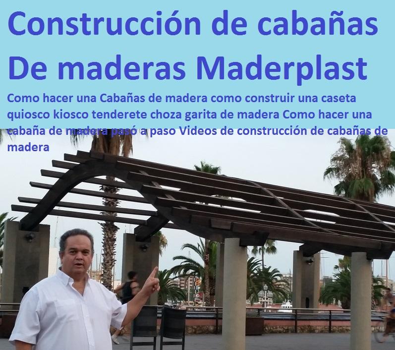 23 puentes caminos sederos veredas malecones sendas - Cabanas de madera economicas ...