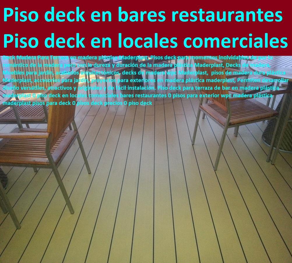 07 decks pisos terrazas pisos flotantes madera pl stica - Terrazas de madera precios ...