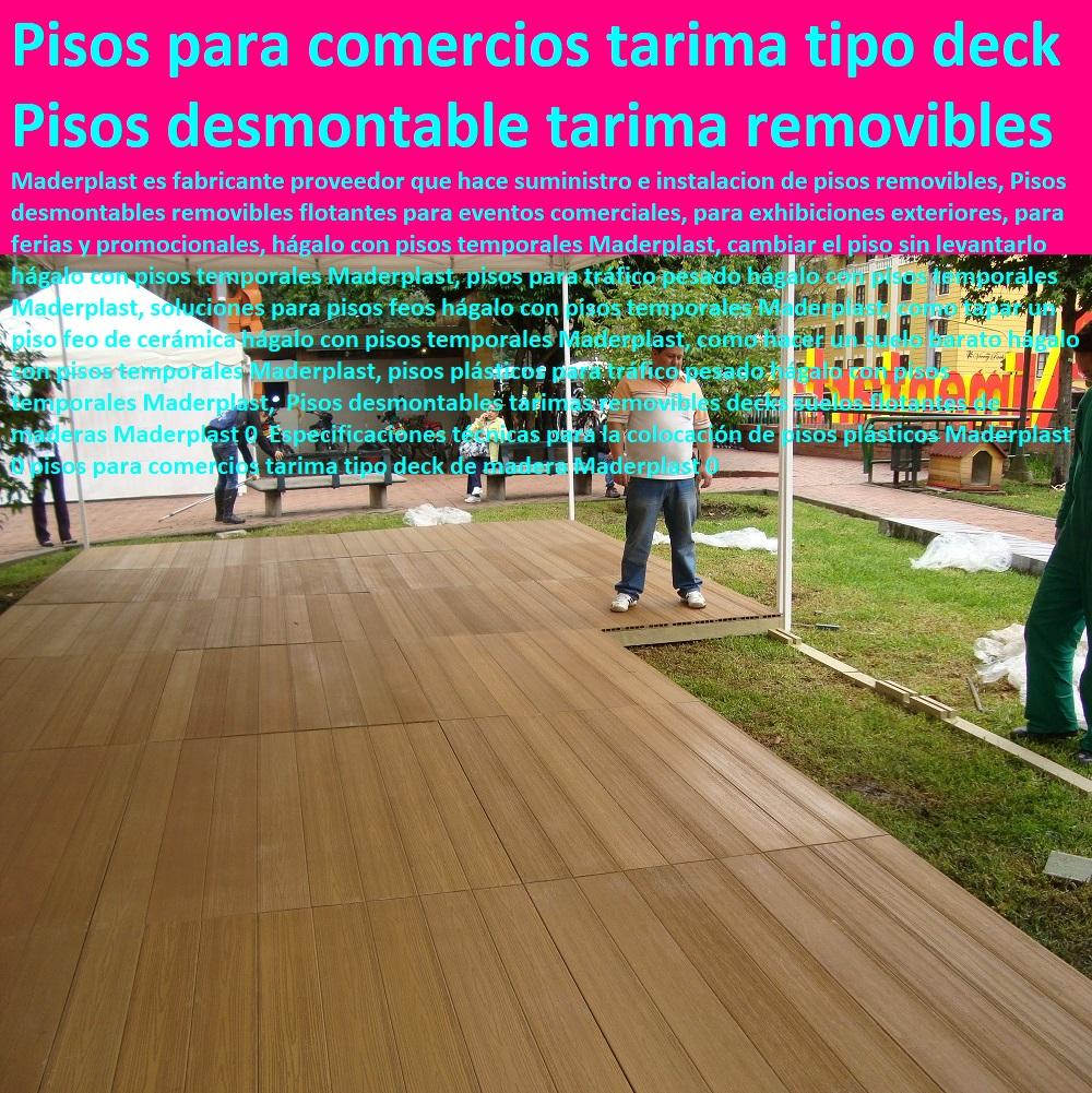 DECKS PISOS TERRAZAS PISOS FLOTANTES MADERA PLÁSTICA PISOS ELEVADOS Pisos desmontables tarimas removibles decks suelos flotantes de maderas Maderplast 0  Especificaciones técnicas para la colocación de pisos plásticos Maderplast 0 pisos para comercios tarima tipo deck de madera Maderplast 0 Pisos desmontables tarimas removibles decks suelos flotantes de maderas Maderplast 0  Especificaciones técnicas para la colocación de pisos plásticos Maderplast 0 pisos para comercios tarima tipo deck de madera Maderplast 0