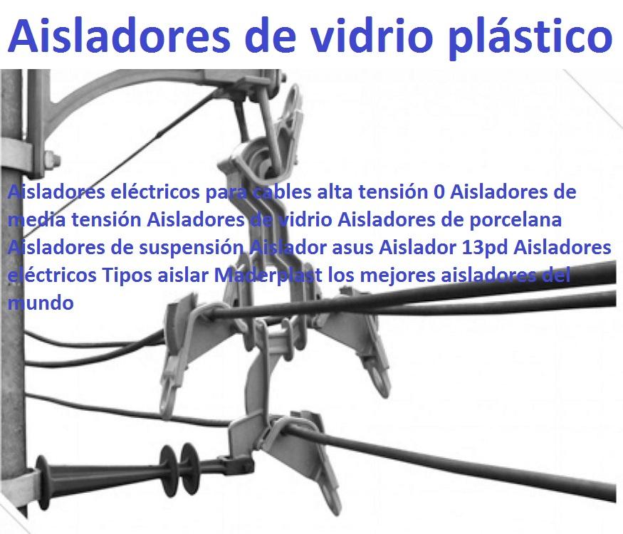 """Aisladores eléctricos para cables alta tensión 0 Aisladores de media tensión Aisladores de vidrio MATERIALES PARA REDES ELÉCTRICAS ELECTRIFICADORAS MADERPLAST 0, postes crucetas aisladores 0, tapas 0, rejillas 0, cámaras, nuevos materiales para redes eléctricas y electrificadoras 0, generadoras eléctricas 0, estaciones de transmisión y transformadores eléctricos de redes de alta tensión también para redes de media y baja tensión 0, tapas de turbina generadora 0, tapas de generador eléctrico 0, tapa de hidroeléctrica 0, tapas codensa, generador hidroeléctrico generador hidráulico central hidroeléctrica 0, electrificadoras 0, crucetas para postes eléctricos de plástico 0, materiales para electrificadoras 0, quiero, ir cerca de mi ubicación quiero 0, comprar materiales eléctricos 0, electrificadoras, materiales para redes eléctricas 0, postes, crucetas 0, aisladores 0, tapas para cámaras 0, tapas de cajas de inspección con pasadores 0, tapas con seguridad 0 tipos de cajas de inspección tapa impenetrable caja de inspección eléctrica, caja de inspección norma codensa cs 274 0, cajas de inspección condesa 0, """"quiero saber"""", """"quiero hacer"""" 0, """"quiero ir"""" 0, """"quiero comprar"""" materiales eléctricos electrificadoras 0, redes eléctricas de alta 0, media y baja tensión 0, Aisladores de porcelana Aisladores de suspensión Aislador asus Aislador 13pd Aisladores eléctricos Tipos aislar 0 0 0 Aisladores eléctricos para cables alta tensión 0 Aisladores de media tensión Aisladores de vidrio Aisladores de porcelana Aisladores de suspensión Aislador asus Aislador 13pd Aisladores eléctricos Tipos aislar 0"""