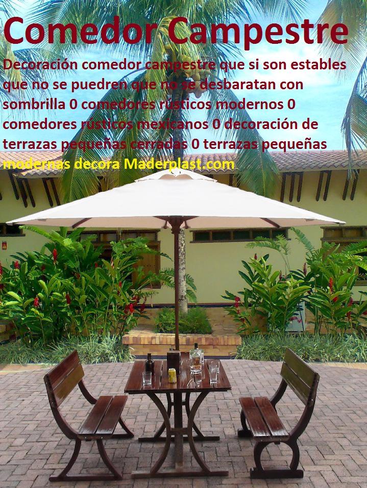 Decoración comedor campestre con sombrilla 0 comedores rústicos modernos 0 MESA Y SILLAS PARA EXTERIORES MADERPLAST MUEBLES PLÁSTICOS CON PARASOLES DE EXTERIORES 0 mesas con parasol para patios jardines restaurantes campestres 0, muebles de madera plástica para exterior 0, muebles de maderas finas teca ipe macana 0, sillas y Mesa de picnic con parasol 0, Juego de sala para exteriores 0, muebles para terraza pequeña 0, sala para exteriores sillas para exteriores Maderplast fabricamos sus muebles de acuerdo a sus gustos 0, somos especialistas en mobiliario de trabajo fuerte para exteriores 0, muebles son finos resistentes al trabajo 0, los muebles Maderplast son fuertes finos y elegantes 0, Silla convertible en mesa 0, banco convertible en mesa 0, planos de banco convertible en mesa 0, sillon mesa plegable 0, banca que se transforma en mesa planos 0, mesa banca 0, mesa banco 0, Comprar Muebles de Madera 0, Diseños con variedad de materiales con excelente calidad 0, Comprar Muebles de Madera de Abedul 0, Comprar Muebles de Madera de Mukali 0, Comprar Muebles de Madera de Balau 0, Mesa de picnic plegable y convertible en bancos 0, Comprar Muebles de Madera de álamo 0, comedores rústicos mexicanos 0 decoración de terrazas pequeñas cerradas 0 terrazas pequeñas modernas decora 123 Decoración comedor campestre con sombrilla 0 comedores rústicos modernos 0 comedores rústicos mexicanos 0 decoración de terrazas pequeñas cerradas 0 terrazas pequeñas modernas decora