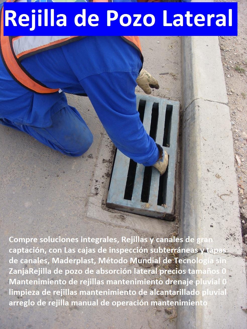 """REJILLAS PLASTICAS VEHICULARES CANALETAS PLÁSTICAS MADERPLAST rejilla con canaleta sumidero de plásticos fuertes sistema rejillas canales acueductos y alcantarillados, fabricantes de rejillas plásticas para acueducto, rejillas de concreto plásticos para alcantarillados, rejillas de hierro fundido para sumideros, rejillas de fierro colado para drenajes, rejillas en fibra de vidrio plástico reforzado en polipropileno, proveedor distribuidor fabricante de rejillas de desagües, precios de rejillas plásticas, Como se hacen las alcantarillas con rejillas canales y canaletas plásticas, normas técnicas rejillas aprobadas perpendiculares rejilla en vías 0 pozo de absorción pluvial 0 como hacer un drenaje rejillas pluviales prefabricadas pp, Rejilla de pozo de absorción lateral precios tamaños 0 rejilla sumidero aguas lluvias 0, cañería, instalación, acueducto, gasoducto, """"gaseoducto"""", oleoducto, viaducto, irrigación, rejillas para sumideros en concreto 0, Colector, red, canal*, desagüe, alcantarillado*, cloaca, vertedero, presa*, cauce, Canales de drenaje de aguas lluvias, Rejilla de pozo de absorción lateral precios tamaños 0 Mantenimiento de rejillas mantenimiento drenaje pluvial 0 limpieza de rejillas mantenimiento de alcantarillado pluvial arreglo de rejilla manual de operación mantenimiento Rejilla de pozo de absorción lateral precios tamaños 0 Mantenimiento de rejillas mantenimiento drenaje pluvial 0 limpieza de rejillas mantenimiento de alcantarillado pluvial arreglo de rejilla manual de operación mantenimiento"""